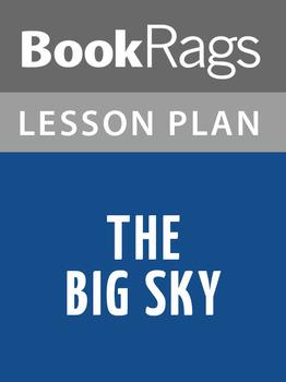 The Big Sky Lesson Plans