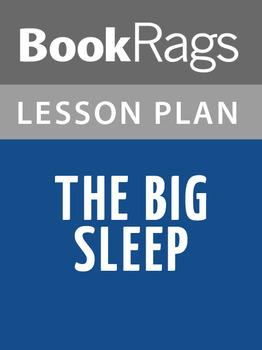 Lesson Plans The Big Sleep The Big Sleep