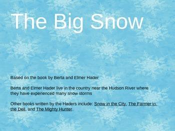 The Big Snow Activites