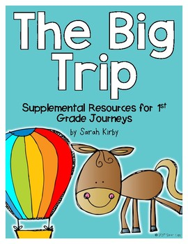 The Big Trip - 1st Grade Journeys Supplemental Resources