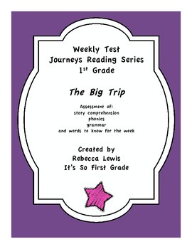 The Big Trip Assessment from Journeys Reading Series