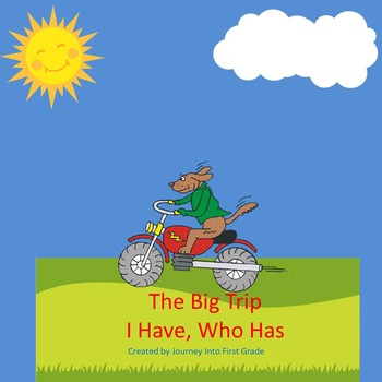 The Big Trip I Have Who Has (Journeys Common Core Reading Series)