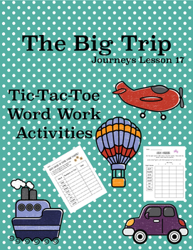 The Big Trip Journeys Lesson 17