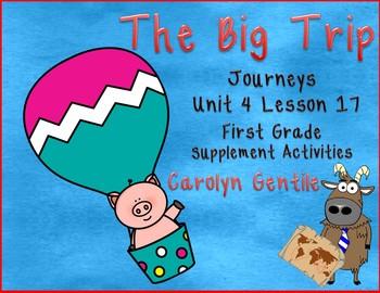 The Big Trip Journeys Unit 4 Lesson 17 First Grade Supplem