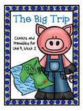 The Big Trip, Journeys, Centers for all ability levels, 1st Grade