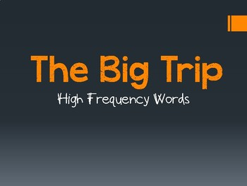 The Big Trip High Frequency Words