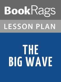 The Big Wave Lesson Plans