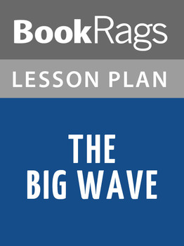 The Big Wave Lesson Plans