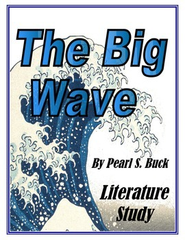 The Big Wave Literature Study: Printables, Activities, Test, Vocabulary, MORE!