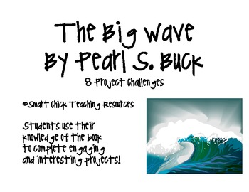 """The Big Wave"", by Pearl Buck, Challenges"
