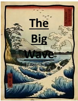 The Big Wave by Pearl S. Buck Imagine It - 6th Grade