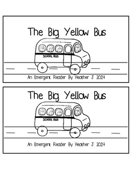 The Big Yellow Bus Emergent Reader