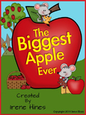 ❣️The Biggest Apple Ever ~ A Book Unit For September & Back To School