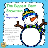 The Biggest, Best Snowman - Reading and Writing Activities to use with the Book!