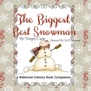 The Biggest, Best Snowman Ever - A Book Study