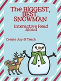 The Biggest, Best Snowman Interactive Read Aloud
