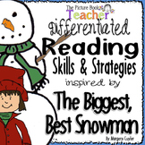 Skills & Strategies inspired by The Biggest Best Snowman by Margery Cuyler