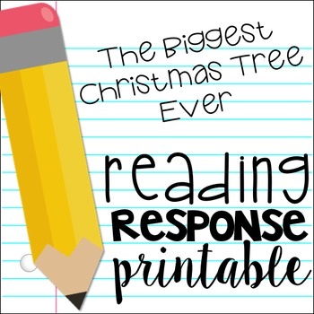 The Biggest Christmas Tree Ever Beginning, Middle, End Reading Response