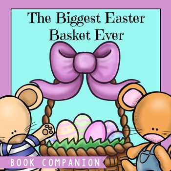 The Biggest Easter Basket EVER Book Companion