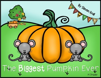 The Biggest Pumpkin Ever (A Story Companion)