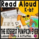 The Biggest Pumpkin Ever Interactive Read Aloud Lesson Pla