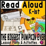 The Biggest Pumpkin Ever Read Aloud Lesson Plans and Activities