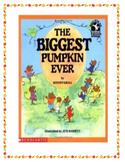 The Biggest Pumpkin Ever --  Comprehension