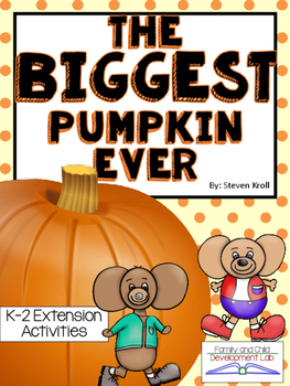 The Biggest Pumpkin Ever Interactive Read Aloud Book Study