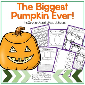 The Biggest Pumpkin Ever: No Prep Read-Aloud Activity Printables