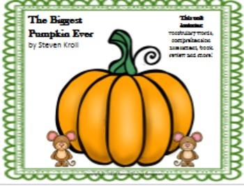 The Biggest Pumpkin Ever by Steven Kroll Literary Unit