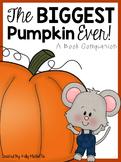 The Biggest Pumpkin Ever - Book Companion
