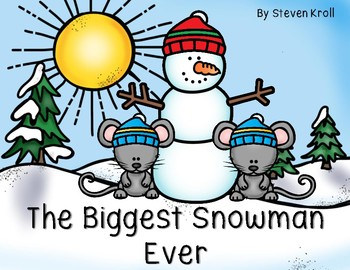 The Biggest Snowman Ever (A Story Companion)