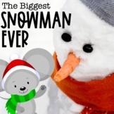 The Biggest Snowman Ever Book Companion