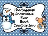 The Biggest Snowman Ever Book Companion with NO PREP Accom