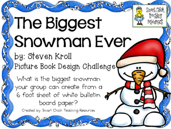 The Biggest Snowman Ever: Picture Book Engineering Challen