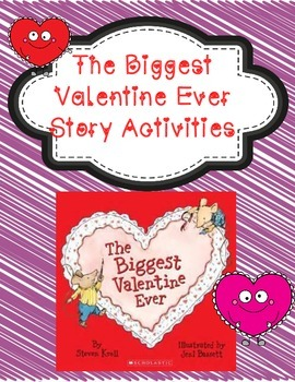 The Biggest Valenine Ever Story Activities- 2 freebies included in preview