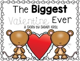 The Biggest Valentine Ever (A Story Companion)
