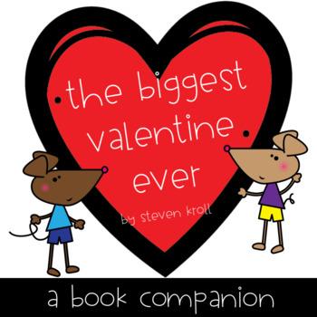The Biggest Valentine Ever - Book Companion