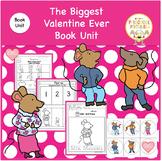The Biggest Valentine Ever  Book Unit