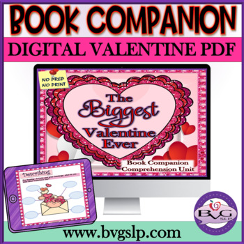 The Biggest Valentine Ever Language & Literacy Comprehension - Teletherapy