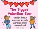 The Biggest Valentine Ever: Speech and Language Book Companion