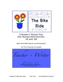 The Bike Ride: A Reader's Theater Play that Teaches Word Families -ee and -ike