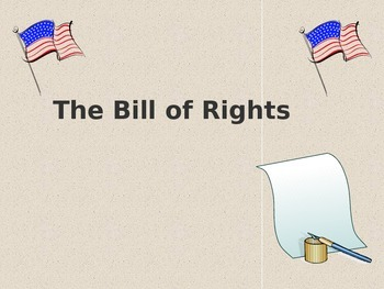 The Bill of Rights