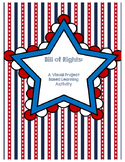 The Bill of Rights: A Project Based Learning Activity