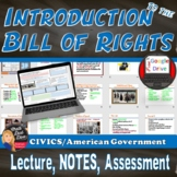 Bill of Rights Introduction Lecture PowerPoint & CLOZE Notes