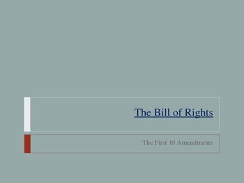 The Bill of Rights: Protections and Restrictions PowerPoint