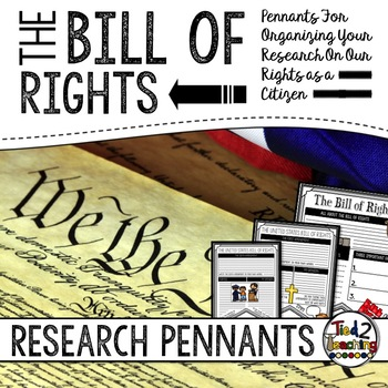 The Bill of Rights Research Pennants and Writing Activity