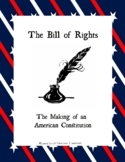 The Bill of Rights: The Making of an American Constitution