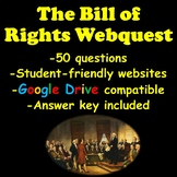 The Bill of Rights Webquest