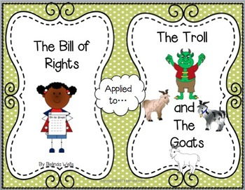 The Bill of Rights applied to The Troll and The Goats